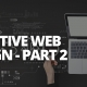 Effective Web Design - Part 2